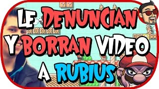 getlinkyoutube.com-A EL RUBIUS LE DENUNCIAN Y BORRAN VIDEO - Rubius Mario Maker