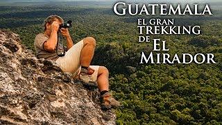 getlinkyoutube.com-Guatemala: el gran trekking de El Mirador