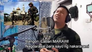 Bangon, Laban Marawi (Tribute Song to Marawi City)