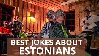 getlinkyoutube.com-Best jokes about Estonians