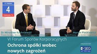 VI Forum Sporów Korporacyjnych: Mirosław Kachniewski i Marcin Pietkiewicz