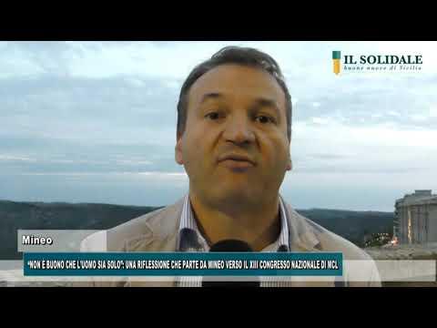 """Video: Mineo: """"Non è buono che l'uomo sia solo"""", Verso il XIII congresso Nazionale MCL"""
