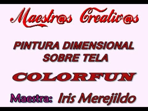 PINTURA EN TELA CON COLOR FUN CREATEX