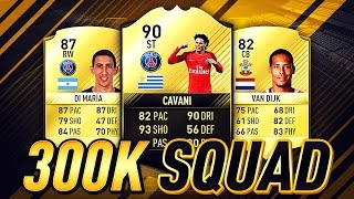 getlinkyoutube.com-AWESOME 300K SQUAD BUILDER!!! Ft. TIF Cavani!!! | FIFA 17