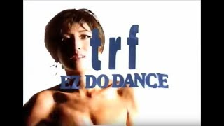 TRF / EZ DO DANCE