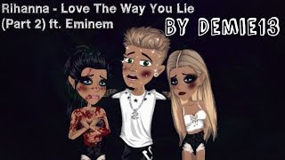 getlinkyoutube.com-Rihanna - Love The Way You Lie (Part 2) ft. Eminem (Moviestarplanet Version)