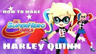 getlinkyoutube.com-Harley Quinn DC Super Hero Girls Custom Doll | Start With Toys