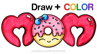 getlinkyoutube.com-How to Draw + Color MOM bubble letters with Donut step by step Cute