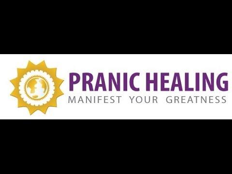 Pranic Healing: Learn. Practice. Heal - Part 1