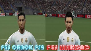 getlinkyoutube.com-Pes 2016 Ps2 PesCrack VS Makdad FACE Comparison REAL MADRID