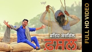 New Punjabi Songs 2015 || FASAL || FATEH SHERGILL || Punjabi Songs 2015