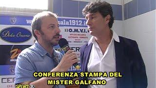 CONFERENZA STAMPA DEL MISTER GALFANO  O6 SETT 2016