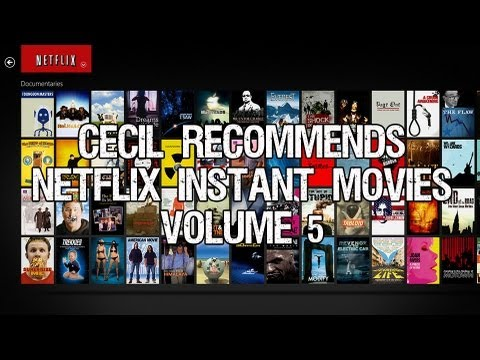 Cecil Recommends - Netflix Instant Movies Volume 5
