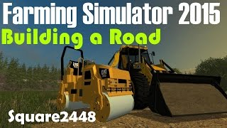 getlinkyoutube.com-Farming Simulator 2015 Building A Road