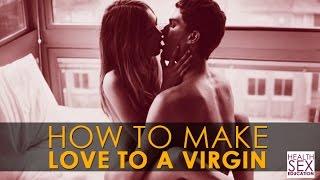 getlinkyoutube.com-How To Make Love To A Virgin   Best Health & Sex Education