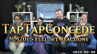 getlinkyoutube.com-TTC - MM2015 Full Set Reactions