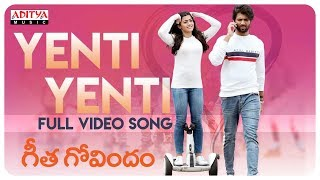 Yenti Yenti Full Video Song    Geetha Govindam Songs    Vijay Devarakonda, Rashmika Mandanna