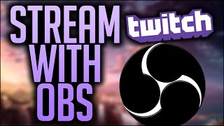 getlinkyoutube.com-How To STREAM on TWITCH TV using OBS(2016 UPDATE)