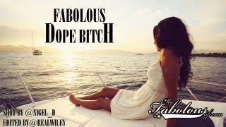 Fabolous - Dope Bitch