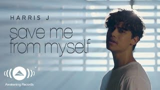 Harris J - Save Me From Myself (Official Music Video)