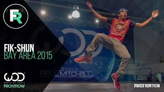 getlinkyoutube.com-Fik-Shun | FRONTROW | World of Dance Bay Area 2015 #WODBAY2015