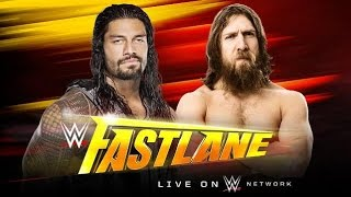 WWE FastLane 2015 ► Daniel Bryan vs Roman Reigns [OFFICIAL PROMO HD]