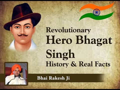 Revolutionary Hero Bhagat Singh History & Real Facts | Bhai Rakesh