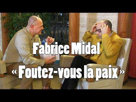 F.MIDAL#1 Son cri du cœur: «Foutez-vous la paix»