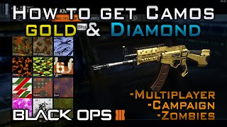 getlinkyoutube.com-How To Get GOLD & DIAMOND CAMOS in Black Ops 3! (+ All Other Camos: Campaign, Zombies, Multiplayer)