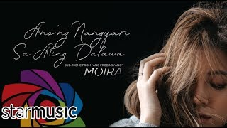 Moira Dela Torre - Anong Nangyari Sa Ating Dalawa (Audio) 🎵 width=