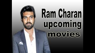 Ram Charan Upcoming Movies 2018 2019