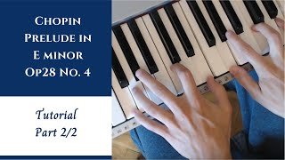 getlinkyoutube.com-Chopin - Prelude in E Minor - Op28 No.4 - Tutorial - Part 2/2 (lower the sound)