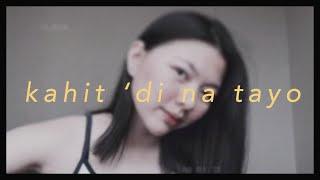 Kahit 'Di Na Tayo - Repablikan | Chloe Anjeleigh
