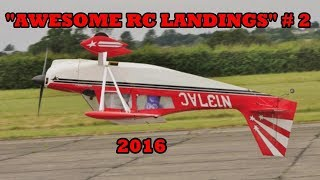 "getlinkyoutube.com-""AWESOME RC LANDINGS"" - MIXED MODELS / SPORTS & GENERAL ETC # 2 - 2017"