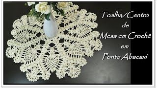 getlinkyoutube.com-Toalha/ Centro de Mesa em Crochê em Ponto Abacaxi
