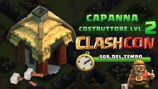 getlinkyoutube.com-ClashCon Capanna Costruttore LVL 2 - META' DEL TEMPO! Aggiornamento probabile?
