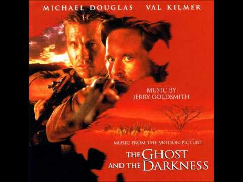 Jerry Goldsmith - The Ghost and the Darkness Soundtrack (Part 1 / 3)