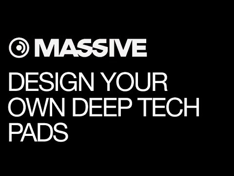 Designing a Better Deep Tech Pad Synth with NI Massive