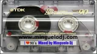 getlinkyoutube.com-Minguelo Dj - Clásicos Dance de los 90´s Vol. 1 (Retro-Remember)