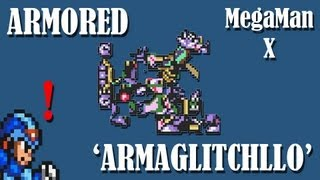 getlinkyoutube.com-MegaMan X - Armored 'Armaglitchllo' (Bug/Glitch)