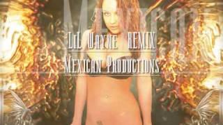 getlinkyoutube.com-Mexican Productions LiL Wayne REMIX