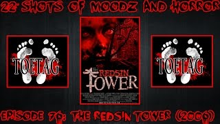 getlinkyoutube.com-Podcast: 22 Shots of Moodz and Horror | Ep. 76 | The Redsin Tower (2006)