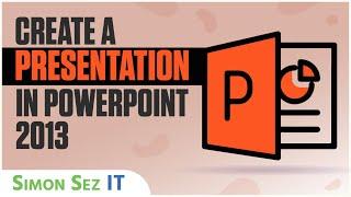getlinkyoutube.com-PowerPoint 2013 Training - Creating a Presentation - Part 1 - PowerPoint 2013 Tutorial