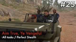 getlinkyoutube.com-【MGSV:TPP】Episode 25 : Aim True, Ye Vengeful (S Rank/All Tasks/Perfect Stealth)
