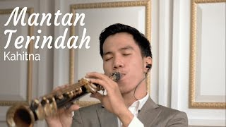 Mantan Terindah (Kahitna) - soprano saxophone cover by Desmond Amos