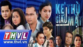 THVL | Kẻ thù giấu mặt - Tập 48