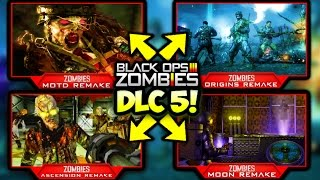 getlinkyoutube.com-DLC 5 IS 100% COMING OUT!! (NOT CLICKBAIT) ~ Black Ops 3 ZOMBIES DLC 5 MAP REMAKES! ORIGINS, MOTD
