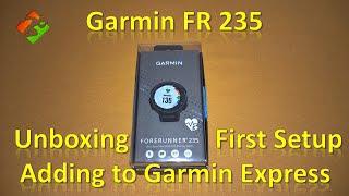 getlinkyoutube.com-Garmin FR 235 - Unboxing, First setup & Adding to Garmin Express