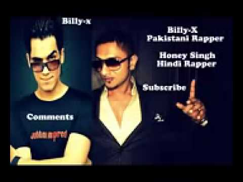 Hindi Rapper Yo Yo Honey Singh VS Pakistani Rapper BillyX New Punjabi Raps Latest Video