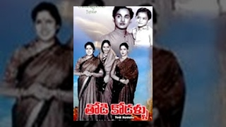 getlinkyoutube.com-Thodi Kodallu Telugu Full Movie | ANR, Savitri, Jamuna | #TeluguMovies